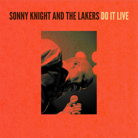Sonny Knight and the Lakers - Do It Live