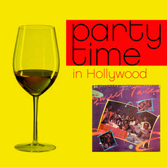 Sweet Talks - Party Time in Hollywood