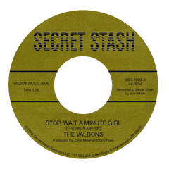 "The Valdons - ""Stop Wait A Minute Girl"""