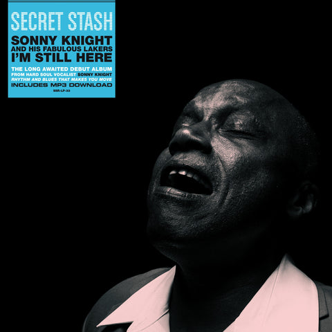 Sonny Knight - I'm Still Here