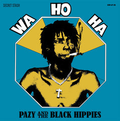 Pazy & the Black Hippies - Wa Ho Ha