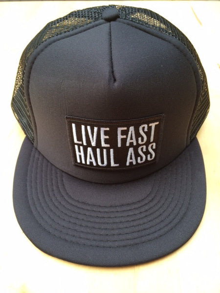 Live Fast Haul Ass Trucker Hat