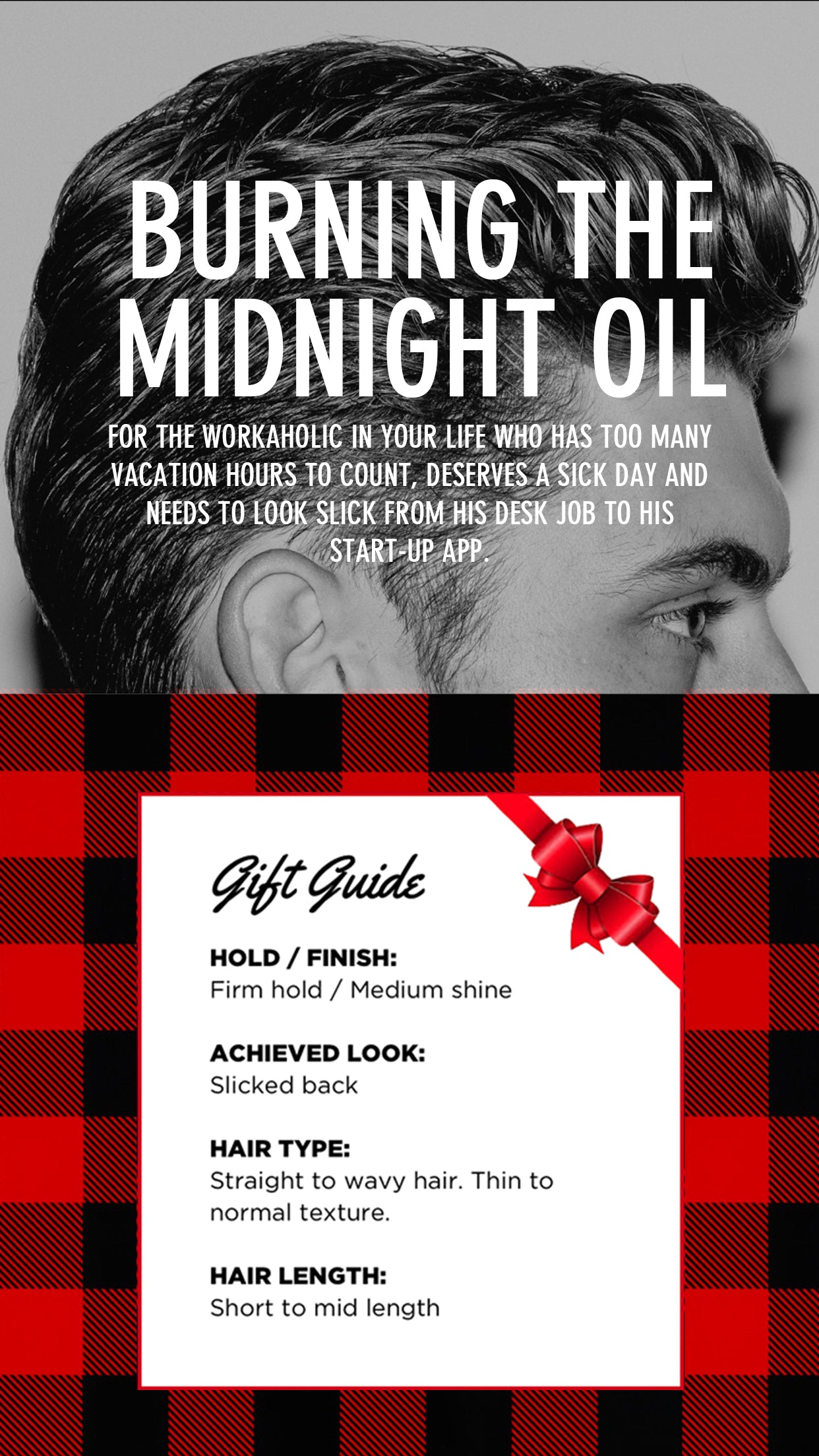 BURNING THE MIDNIGHT OIL - FOR THE WORKAHOLIC IN YOUR LIFE WHO HAS TOO MANY VACATION HOURS TO COUNT, DESERVES A SICK DAY AND NEEDS TO LOOK SLICK FROM HIS DESK JOB TO HIS START UP APP