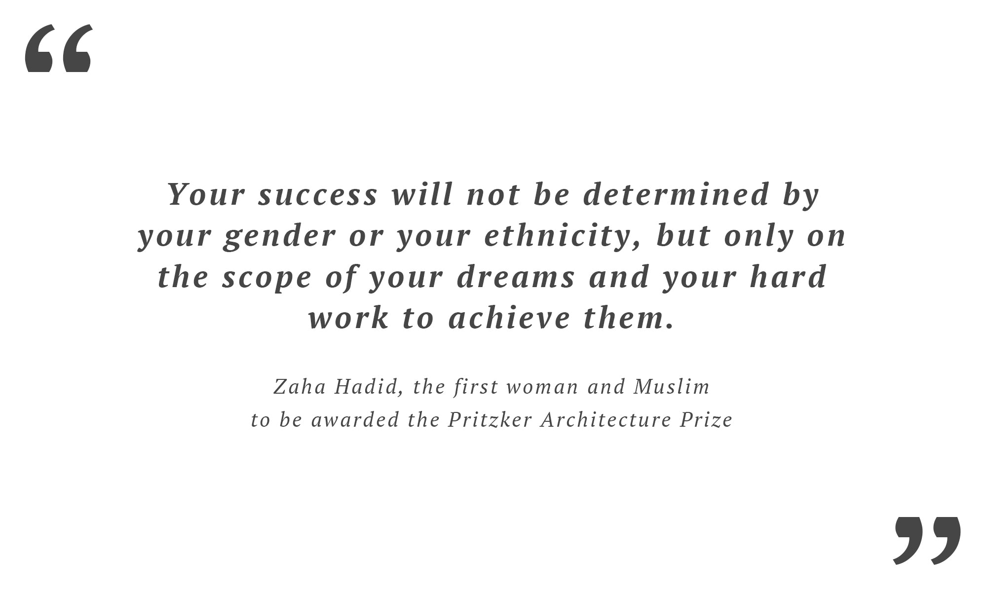 Architect Zaha Hadid quote on gender and ethnicity - Wingback