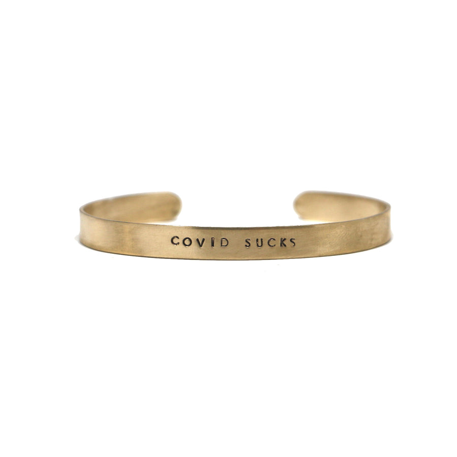 Mantra Cuff - COVID SUCKS