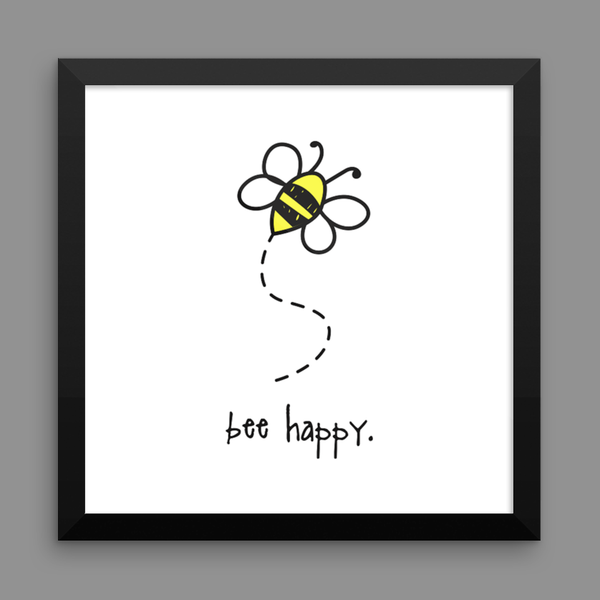 bee happy. 12x12 framed poster.