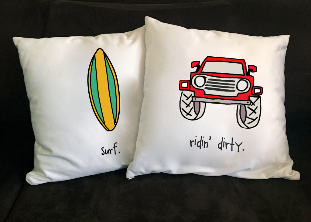 ridin' dirty. 18x18 pillow.