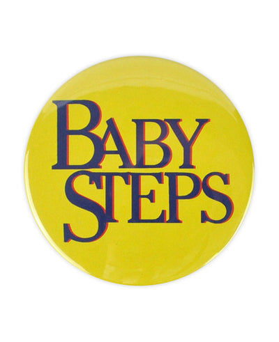 Baby Steps Large Badge! (What About Bob?) - bestplayever