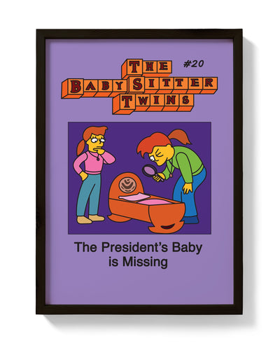 The President's Baby Is Missing Print - bestplayever