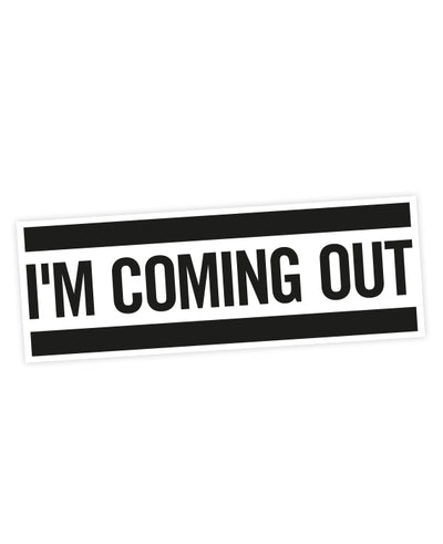 I'm Coming Out Sticker - bestplayever