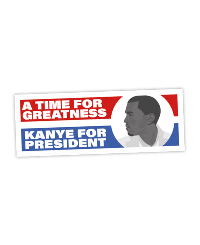 Kanye For President Bumper Sticker - bestplayever