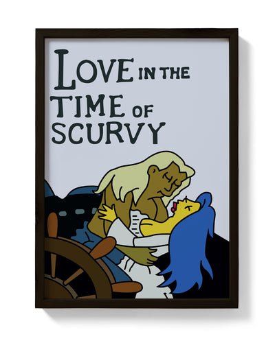 Love In The Time Of Scurvy Print - bestplayever