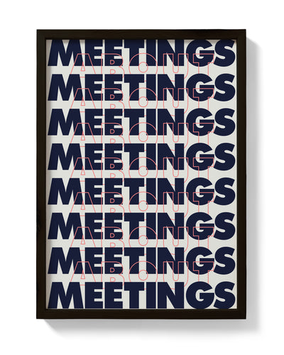 Meetings Print - bestplayever
