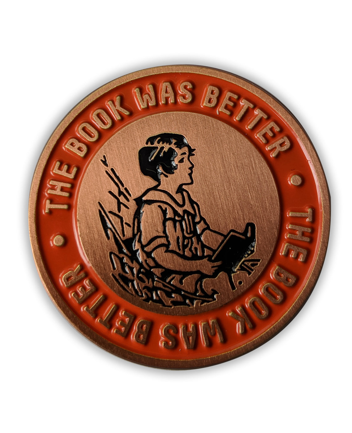 The Book Was Better Enamel Pin  723494872380