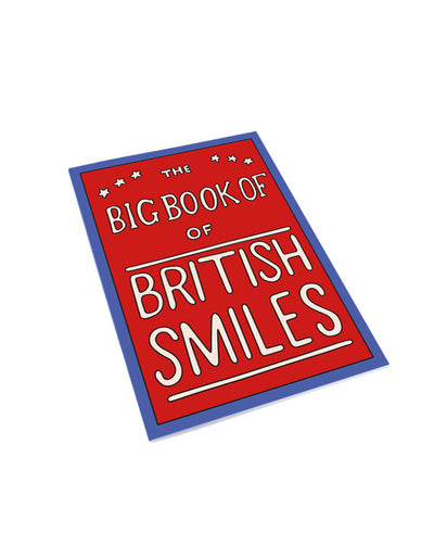 The Big Book Of British Smiles Notebook - bestplayever