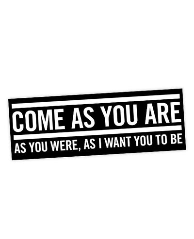 "Nirvana ""Come As You Are"" Lyric Bumper Sticker - bestplayever"