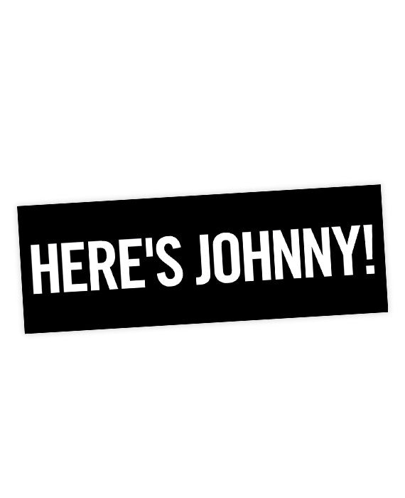 The shining quote sticker heres johnny