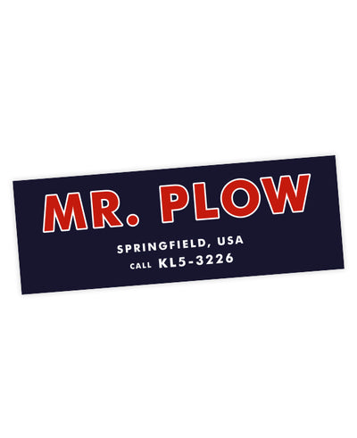 MR PLOW Bumper Sticker - bestplayever