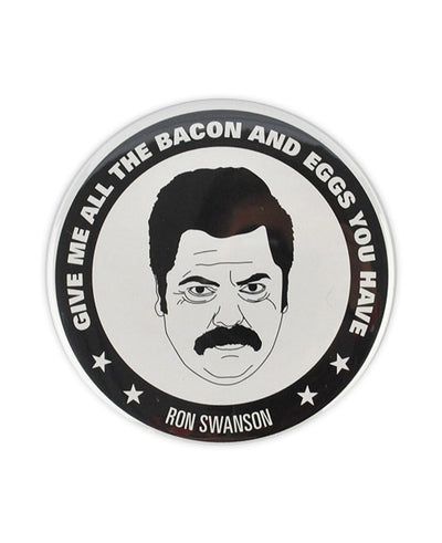 Ron Swanson Large Badge - bestplayever