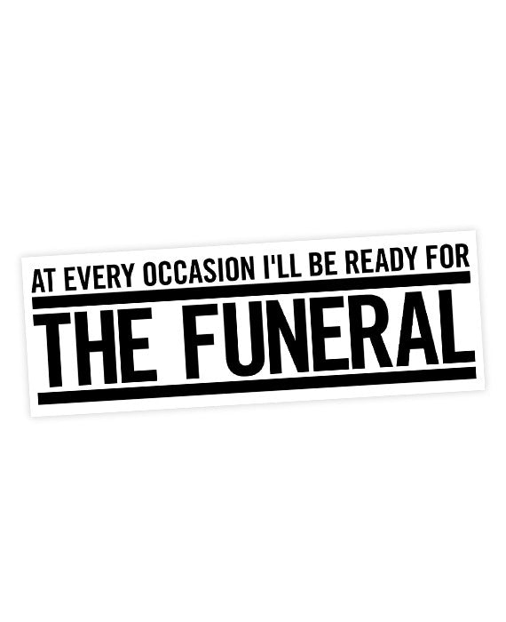 Band of horses sticker funeral