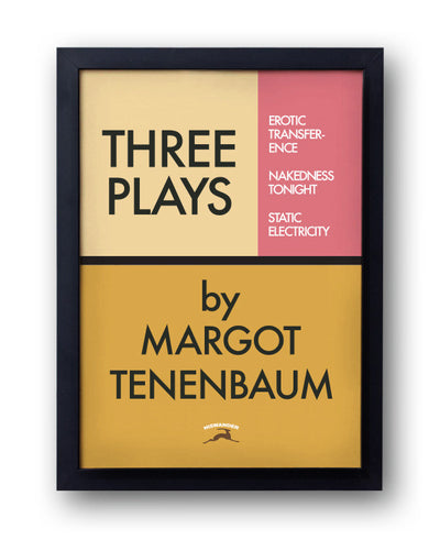 Three Plays by Margot Tenenbaum Print - bestplayever