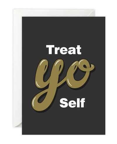 Treat Yo Self Card! Parks and Recreation - bestplayever