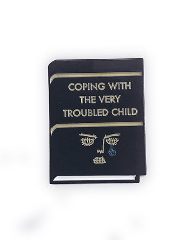 Coping With The Very Troubled Child Enamel Pin - bestplayever
