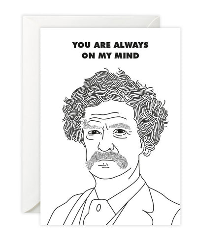 "Mark Twain ""Always On My Mind"" Card - bestplayever"