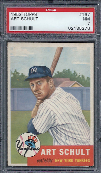 1953 Topps #167 Art Schult PSA 7 NM New York Yankees
