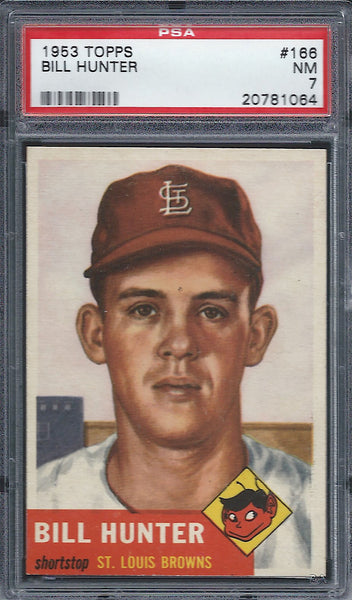 1953 Topps #166 Bill Hunter PSA 7 NM St Louis Browns