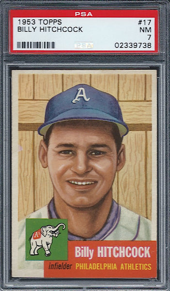 1953 Topps #17 Billy Hitchcock PSA 7 NM Philadelphia Athletics