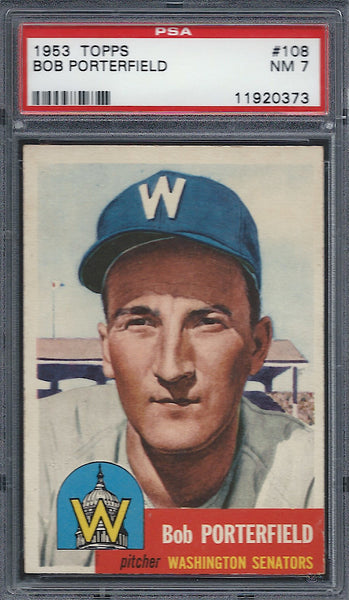 1953 Topps #108 Bob Porterfield PSA 7 NM Washington Senators