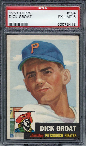 1953 Topps #154 Dick Groat SP PSA 6 EX-MT