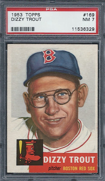 1953 Topps #169 Dizzy Trout PSA 7 NM Boston Red Sox