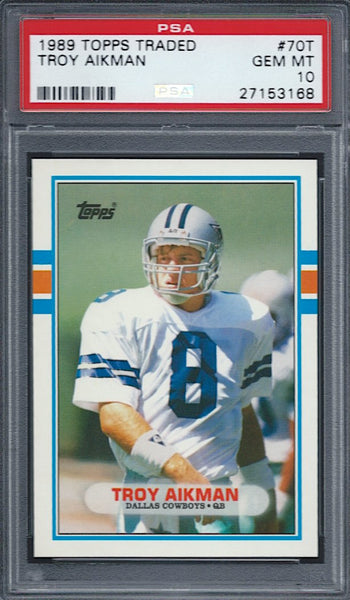 1989 Topps Traded #70T Troy Aikman RC Rookie PSA 10 Dallas Cowboys HOF