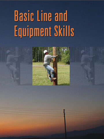 Basic Line & Equipment Skills
