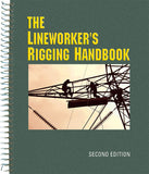 The Lineworker's Rigging Handbook