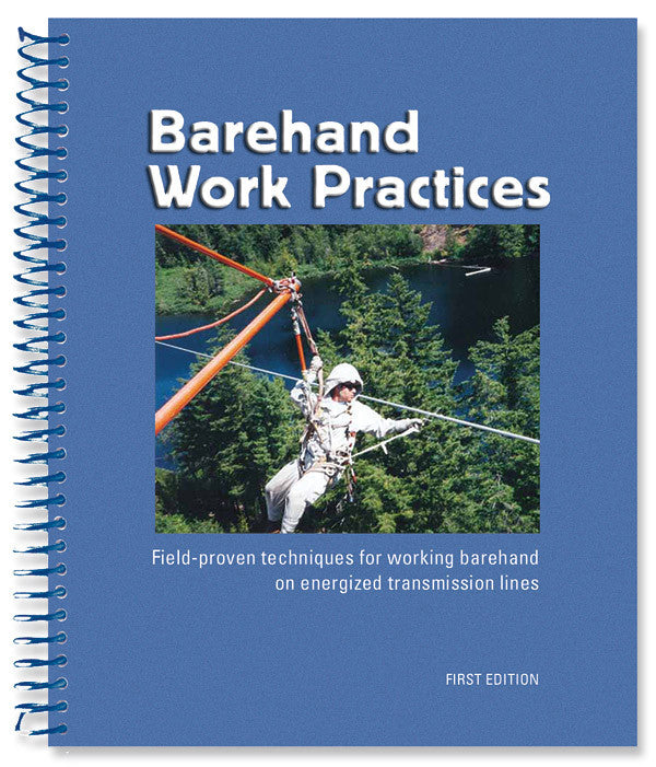 Barehand Work Practices