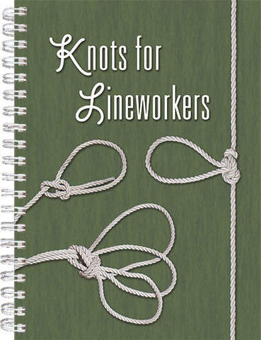 Knots for Lineworkers