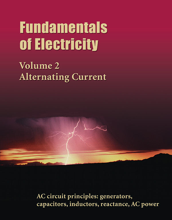 Fundamentals of Electricity, Volume 2, Alternating Current