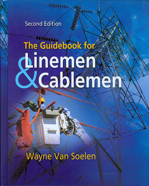 the guidebook for linemen and cablemen alexander publications rh alexanderpublications com Lineman's Handbook 11th Lineman Cable Man Handbook for Computer