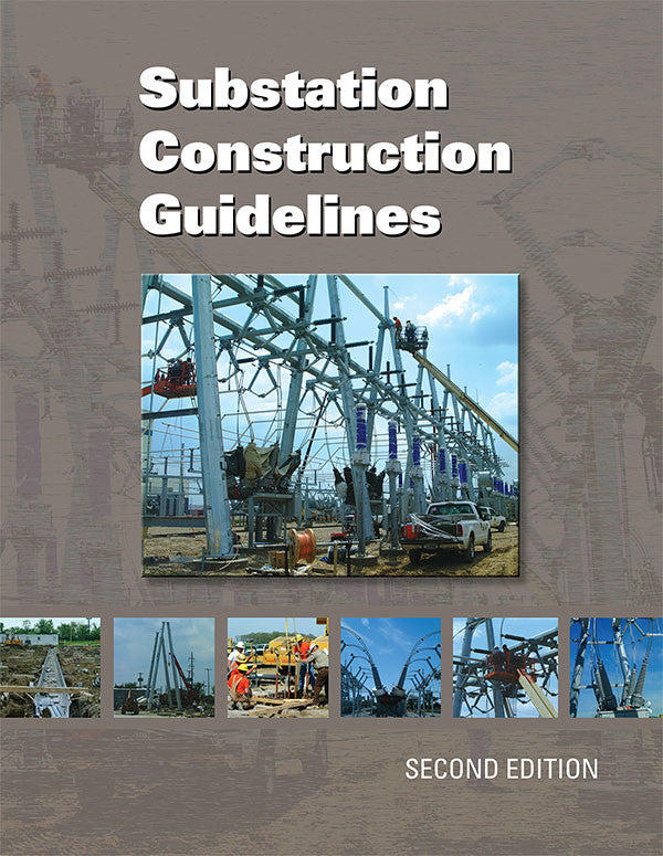 Substation Construction Guidelines – Alexander Publications