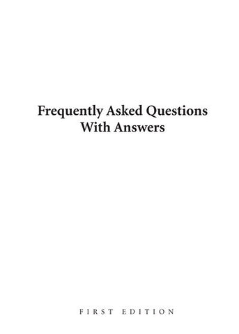 Frequently Asked Questions With Answers