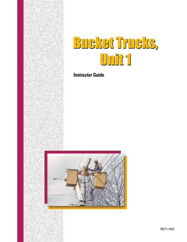 Bucket Trucks 1 - Instructor Guide