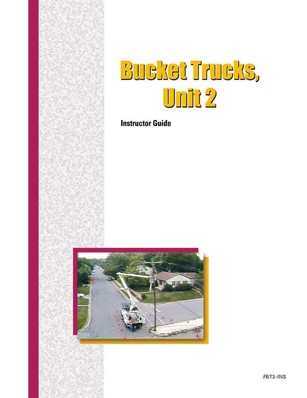 Bucket Trucks 2 - Instructor Guide