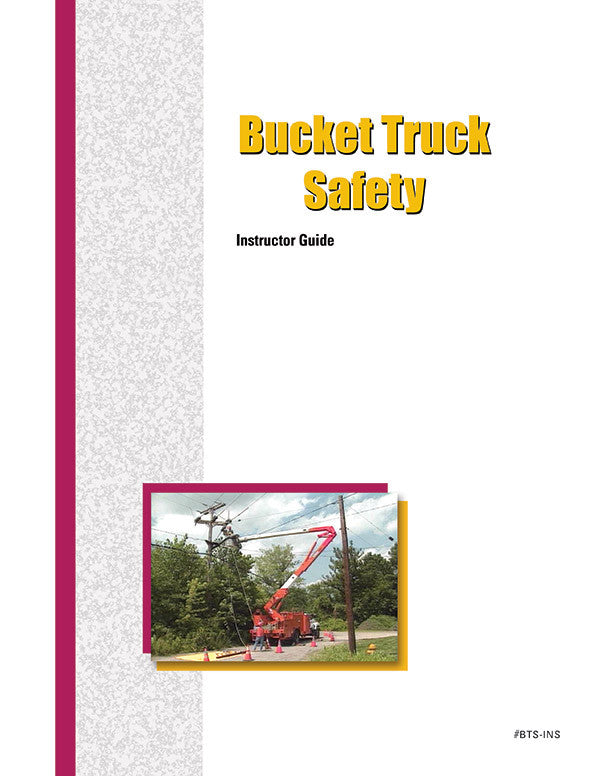 Bucket Truck Safety - Instructor Guide