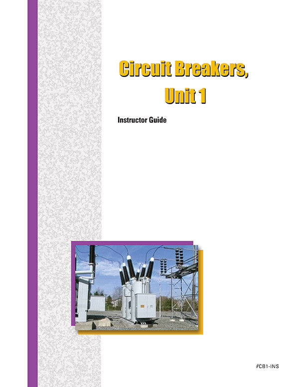 Circuit Breakers 1 - Instructor Guide