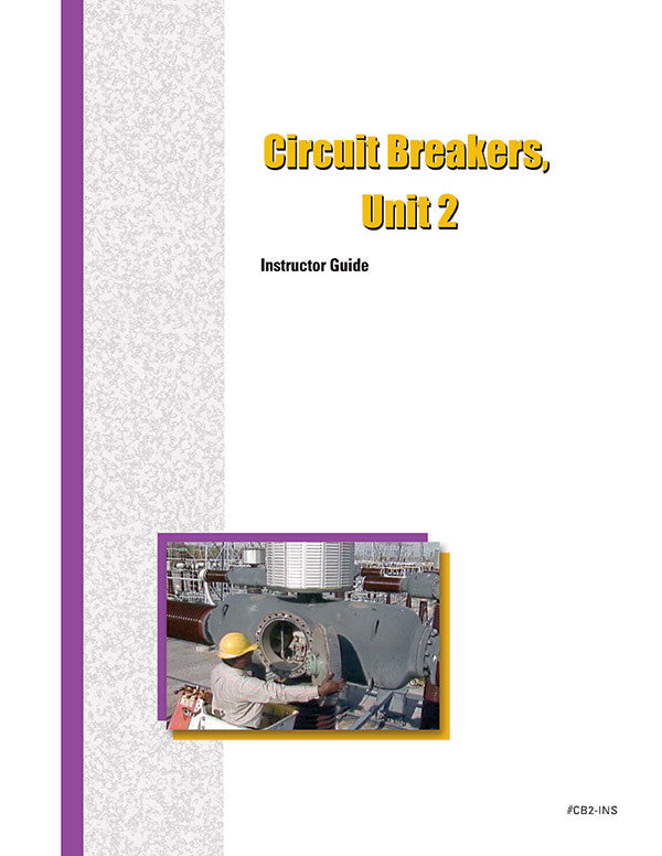 Circuit Breakers 2 - Instructor Guide