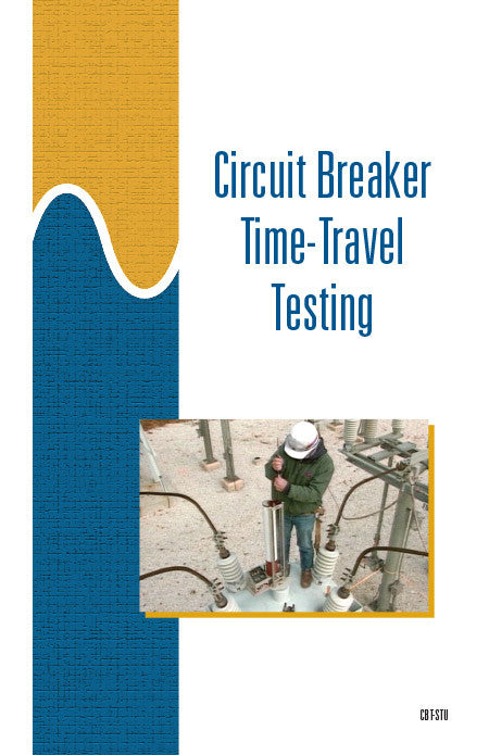 Circuit Breaker Time-Travel Testing - Study Guide