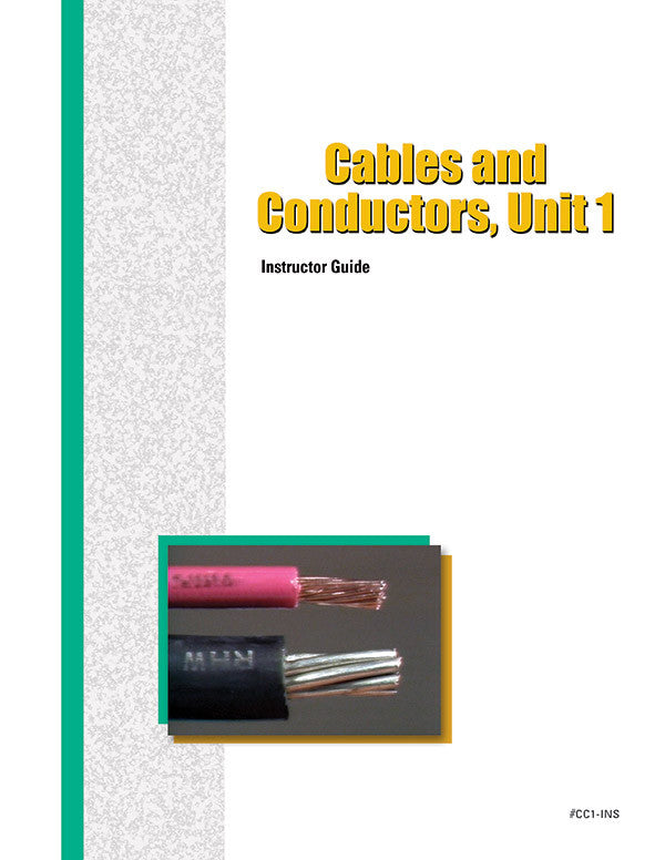 Cables and Conductors 1 - Instructor Guide